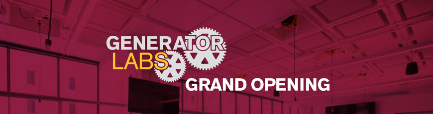 You're Invited to the Generator Labs grand opening, September 22
