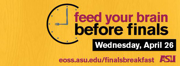 """Graphic for ASU Finals Breakfast with a clock that say """"feed your brain before finals"""""""