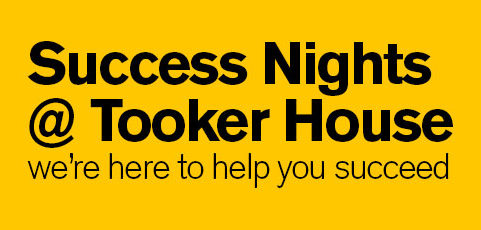 Attend Success Nights @ Tooker House this semester!