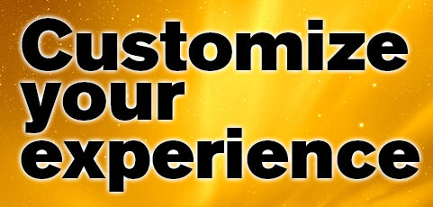 Customize your experience this spring