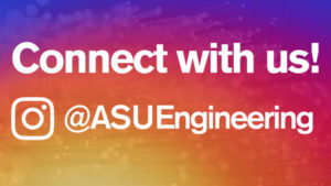 "Graphic with the text ""Connect with us! @ASUEngineering"""