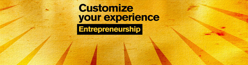 "Gold sunburst graphic with the text ""Customize your experience: Entrepreneurship"""