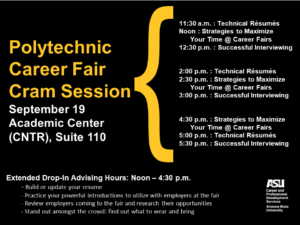 Polytechnic Career Fair Cram Session and Drop-in Advising.