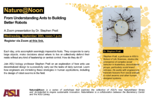 Nature@Noon: From Understanding Ants to Building Better Robots, September 30, 2020