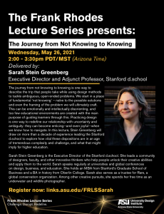 ASU University Design Institute Frank Rhodes Lecture Series: The Journey from Not Knowing to Knowing